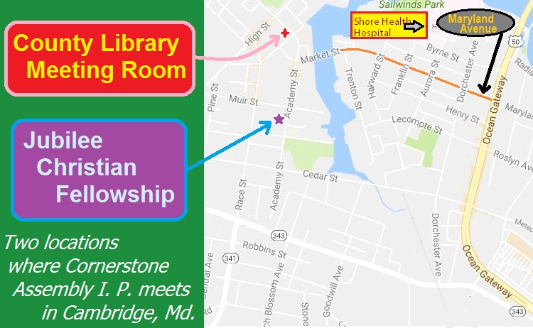 Map of Cambridge, MD, showing two of the locations for Cornerstone Assembly I.P.
